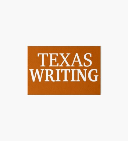 Texas Writing with White Text Art Board Print