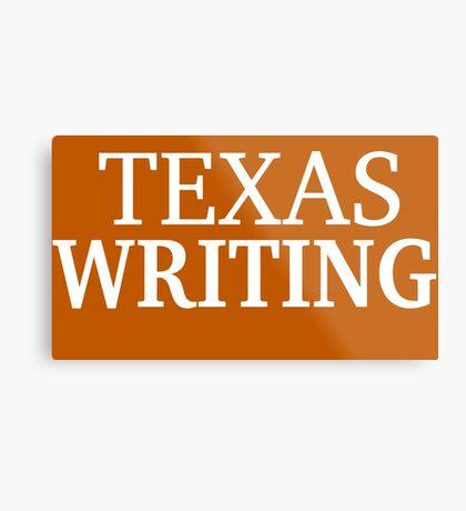 Texas Writing with White Text Metal Print