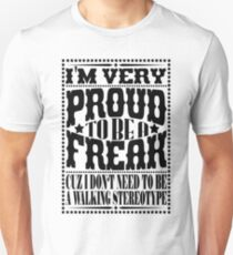 Proud to be a freak - Black T-Shirt