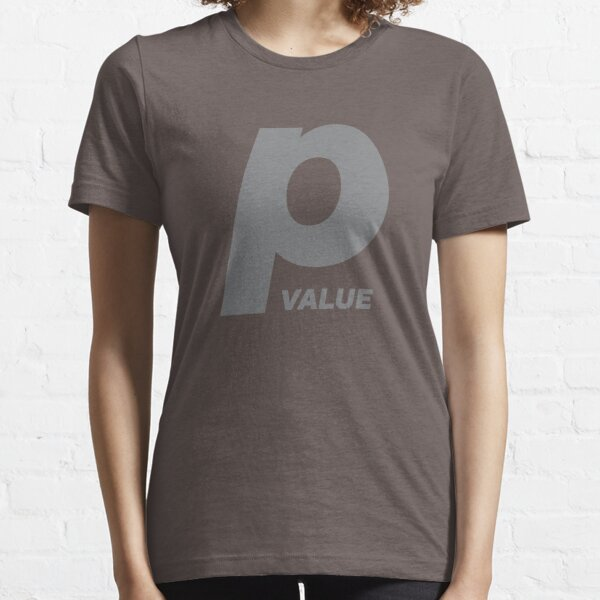 P-Value: Statistic Significance Essential T-Shirt