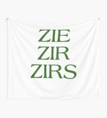 Pronouns - ZIE / ZIR / ZIRS - LGBTQ Trans pronouns tees Wall Tapestry