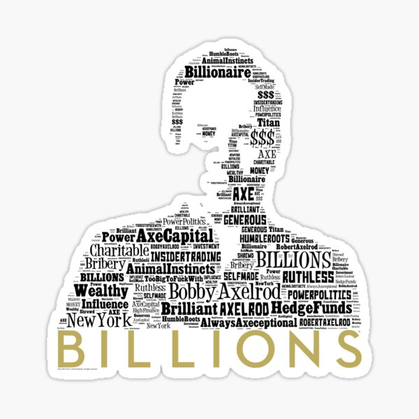 BILLIONS - Bobby Axe Axelrod 1 Sticker