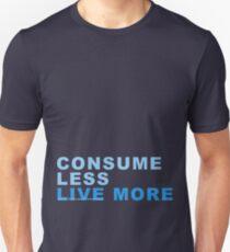 Consume Less Unisex T-Shirt