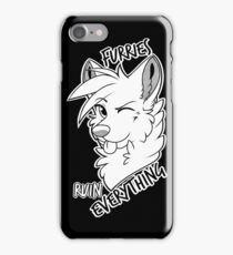 Furries ruin everything iPhone Case/Skin