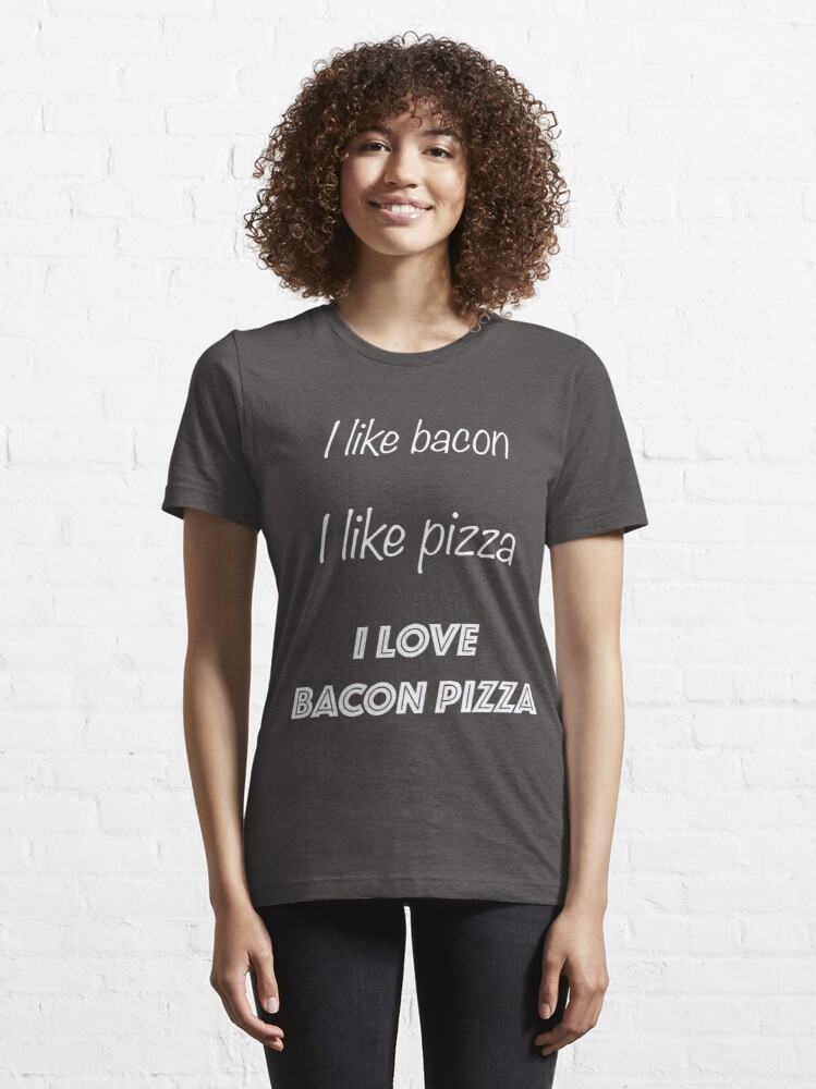 Alternate view of Funny I Love Bacon Pizza Design Essential T-Shirt