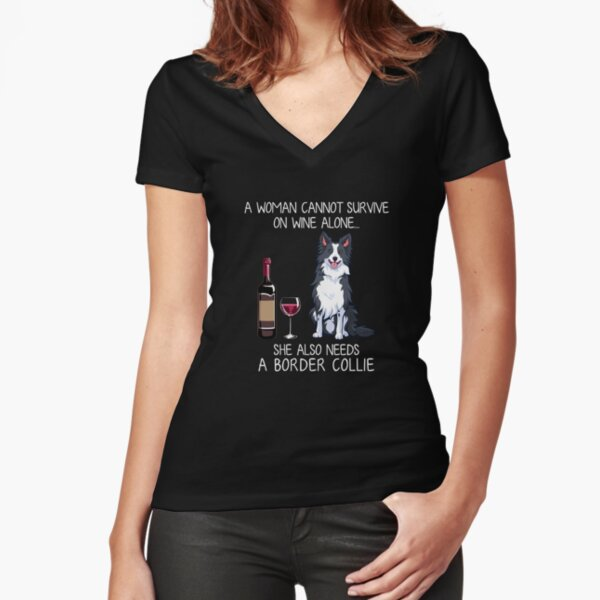 Border Collie and wine Funny dog Fitted V-Neck T-Shirt