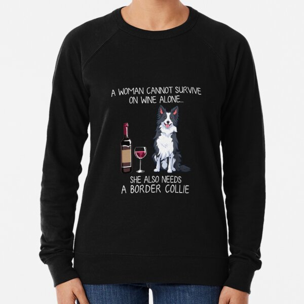 Border Collie and wine Funny dog Lightweight Sweatshirt
