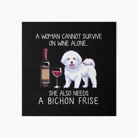 Bichon Frise and wine Funny dog Art Board Print