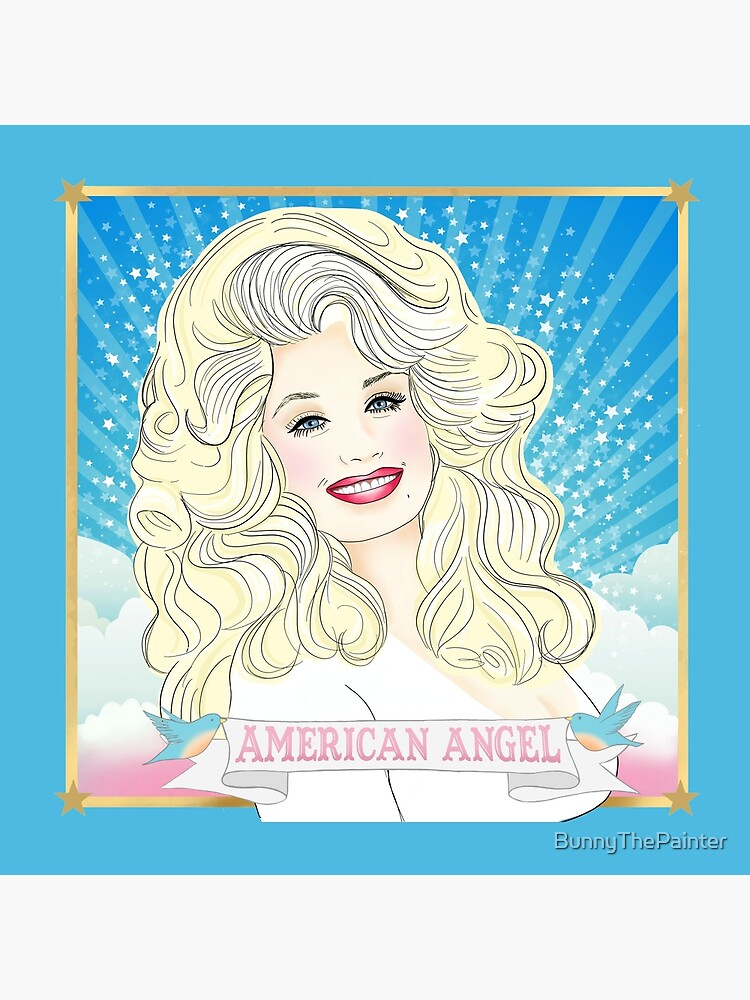 Dolly Parton American Angel by BunnyThePainter