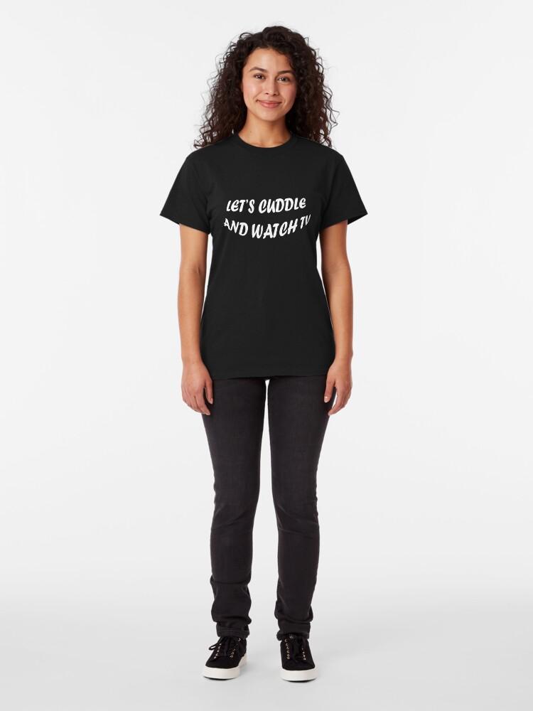 Vista alternativa de Camiseta clásica Abrazemos y veamos televisión