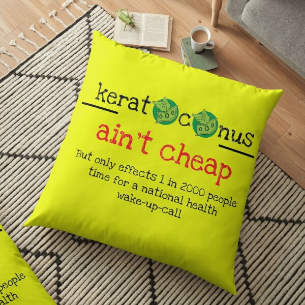 Keratoconus Cost Mug - KC Cost Awareness - Keratoconus State Help - KC Help Mug - KC t shirt Floor Pillow