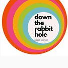 Down the Rabbit Hole by HiddenHistory