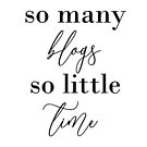So many blogs so little time by Selflovescript