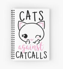 Feminist Cats Against Catcalls Spiral Notebook