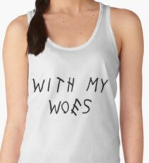 With My Woes Women's Tank Top