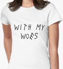 With My Woes Women's Fitted T-Shirt