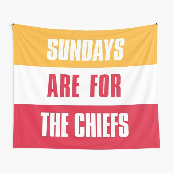 Sundays are for The Chiefs, Kansas City Football  Tapestry