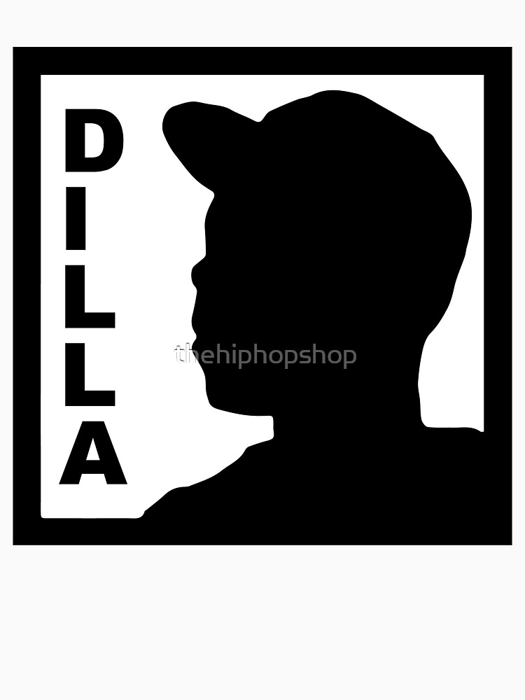Dilla by thehiphopshop