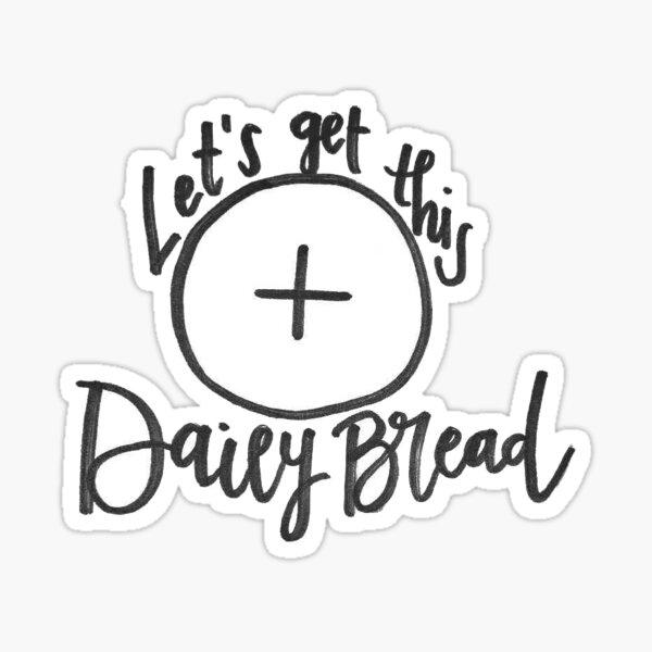 Daily Bread Sticker