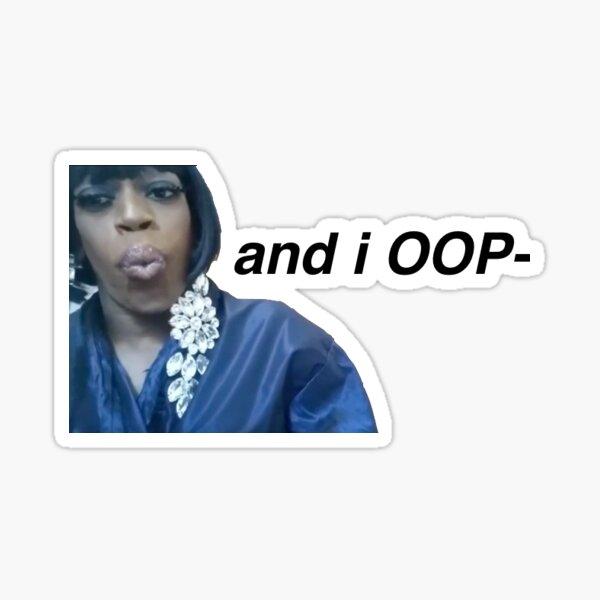 and i oop meme Sticker