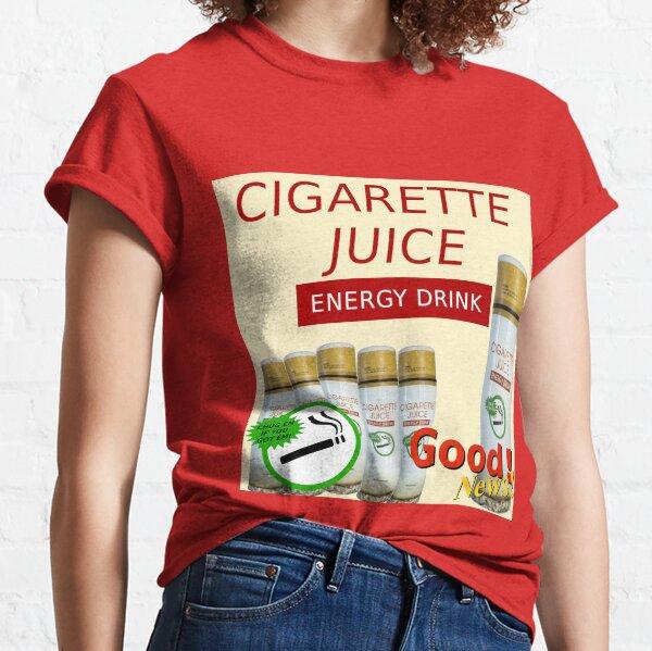 Cigarette Juice Energy Drink Classic T-Shirt