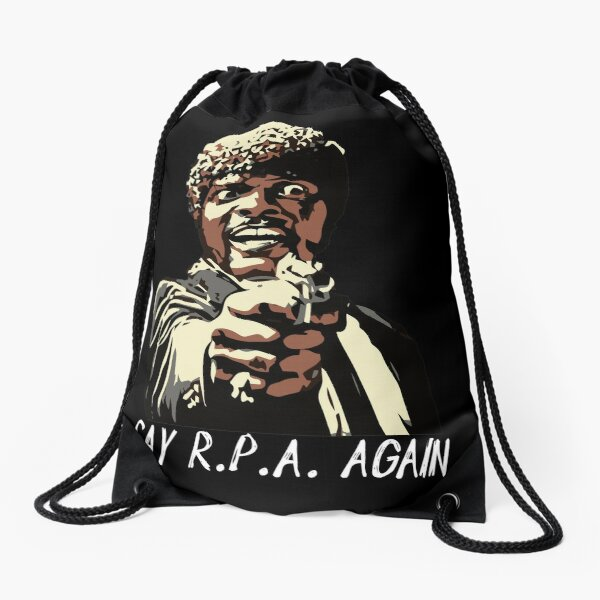 SAY R.P.A. AGAIN Drawstring Bag