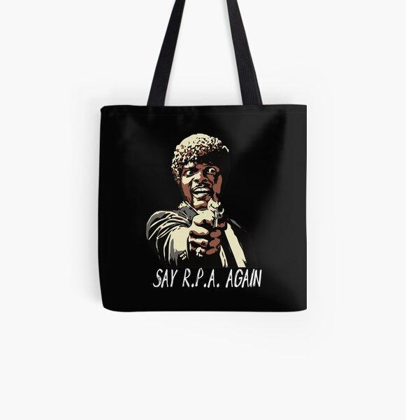 SAY R.P.A. AGAIN All Over Print Tote Bag
