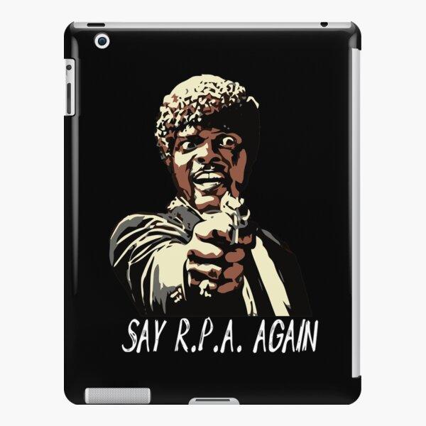SAY R.P.A. AGAIN iPad Snap Case
