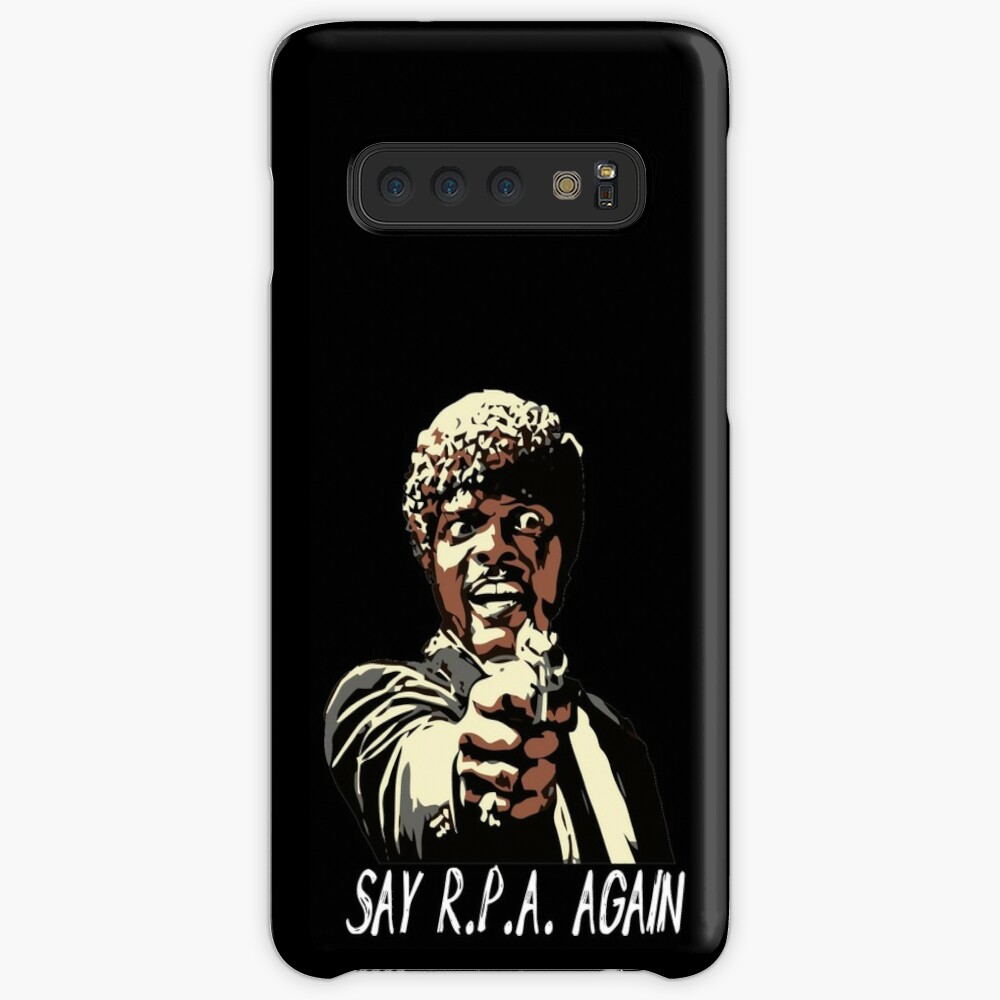 SAY R.P.A. AGAIN Cases & Skins for Samsung Galaxy