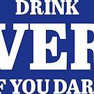 Trinken Sie Beverly, wenn Sie sich trauen von FinnFromNY