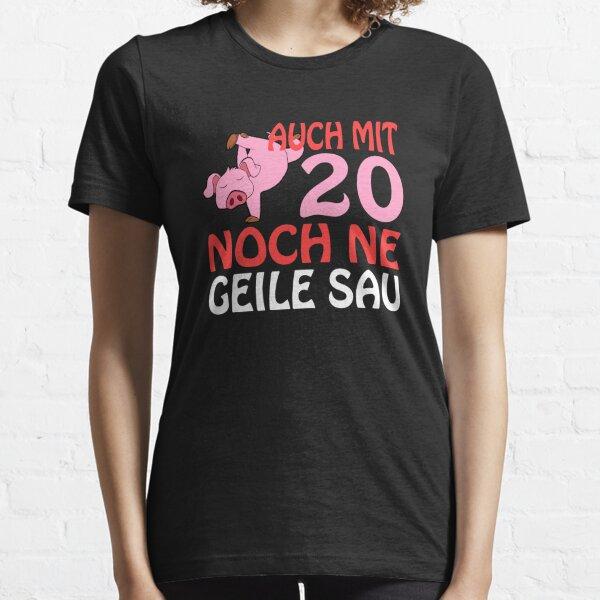 40 immer noch ne geile Sau Damen T-Shirt Geschenk Geburtstag Mama Oma Fun Shirt