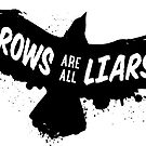 Crows are all Liars by Amy Grace