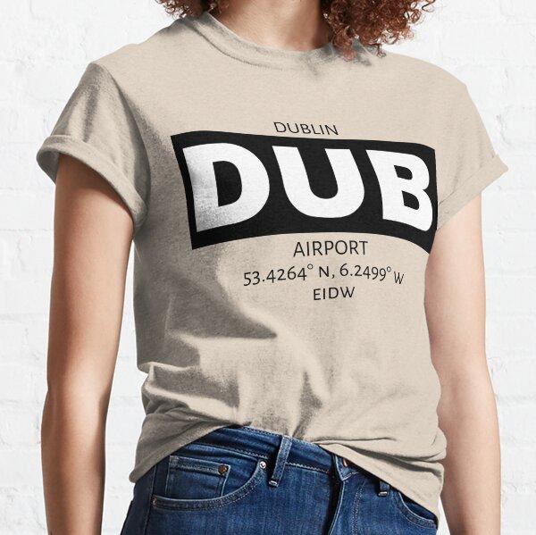 Dublin Airport DUB Classic T-Shirt