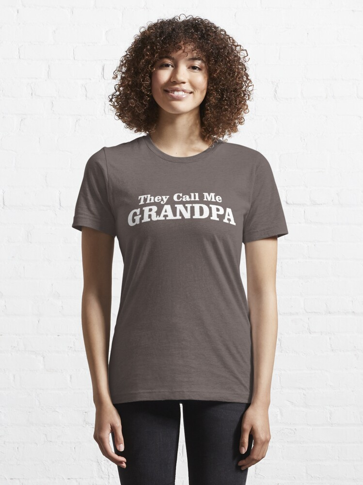 Alternate view of They Call Me Grandpa Essential T-Shirt