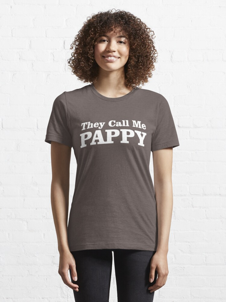 Alternate view of They Call Me Pappy Essential T-Shirt