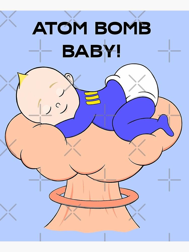 Atombombe Baby! von BaconPancakes21