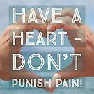 Don't Punish Pain by dabblerscorner