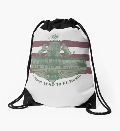 1912 Fort Worth Flag - The Panther City - We're For Smoke - All Roads Lead to Ft. Worth Drawstring Bag