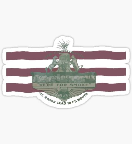 1912 Fort Worth Flag - The Panther City - We're For Smoke - All Roads Lead to Ft. Worth Sticker