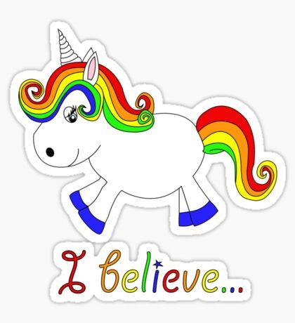 I believe in unicorns 2 Sticker