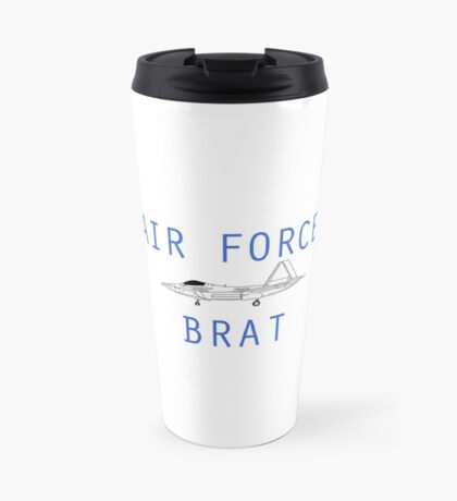 F-22 Air Force Brat Travel Mug