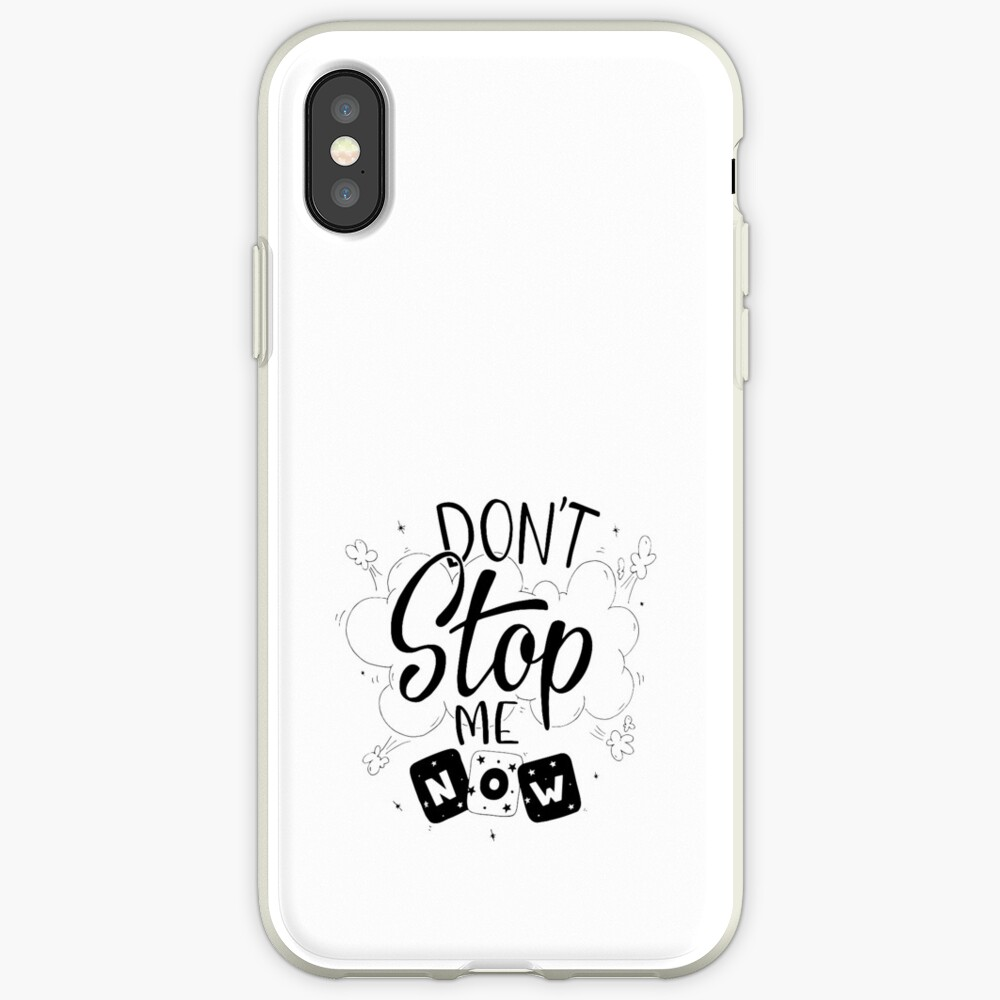 Don´t stop me now! iPhone Case & Cover