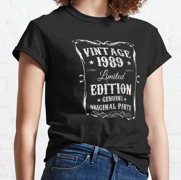 Birthday Vintage 1989 Limited Edition Genuine Classic T-Shirt