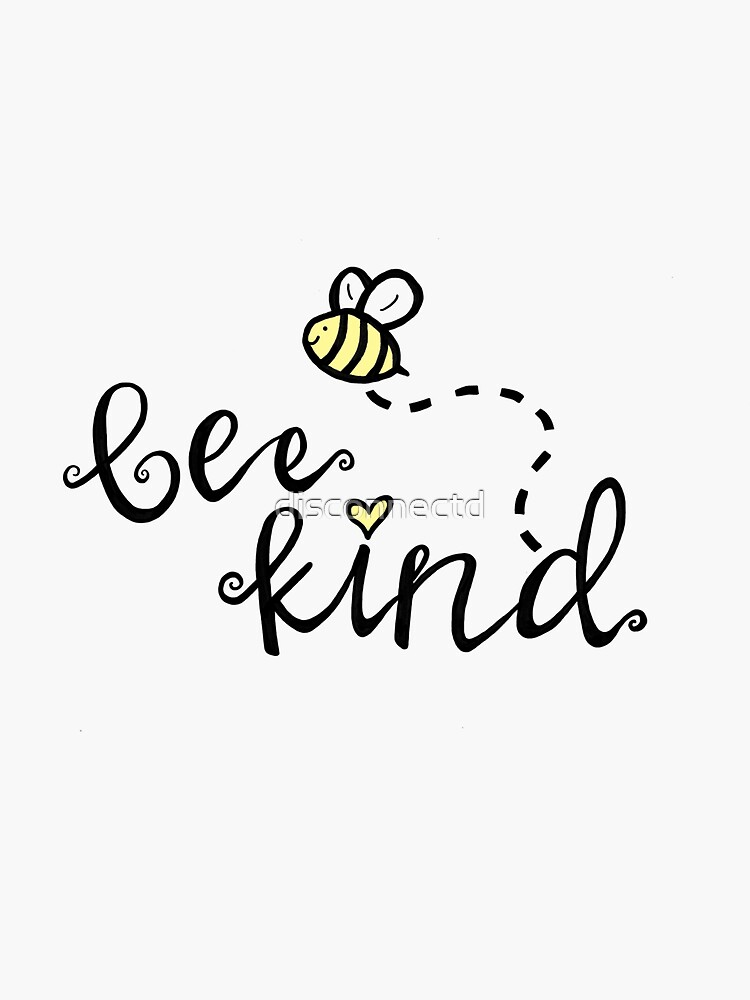 bee kind by disconnectd