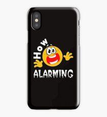 How alarming iPhone Case