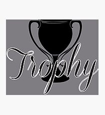 Trophy Photographic Print