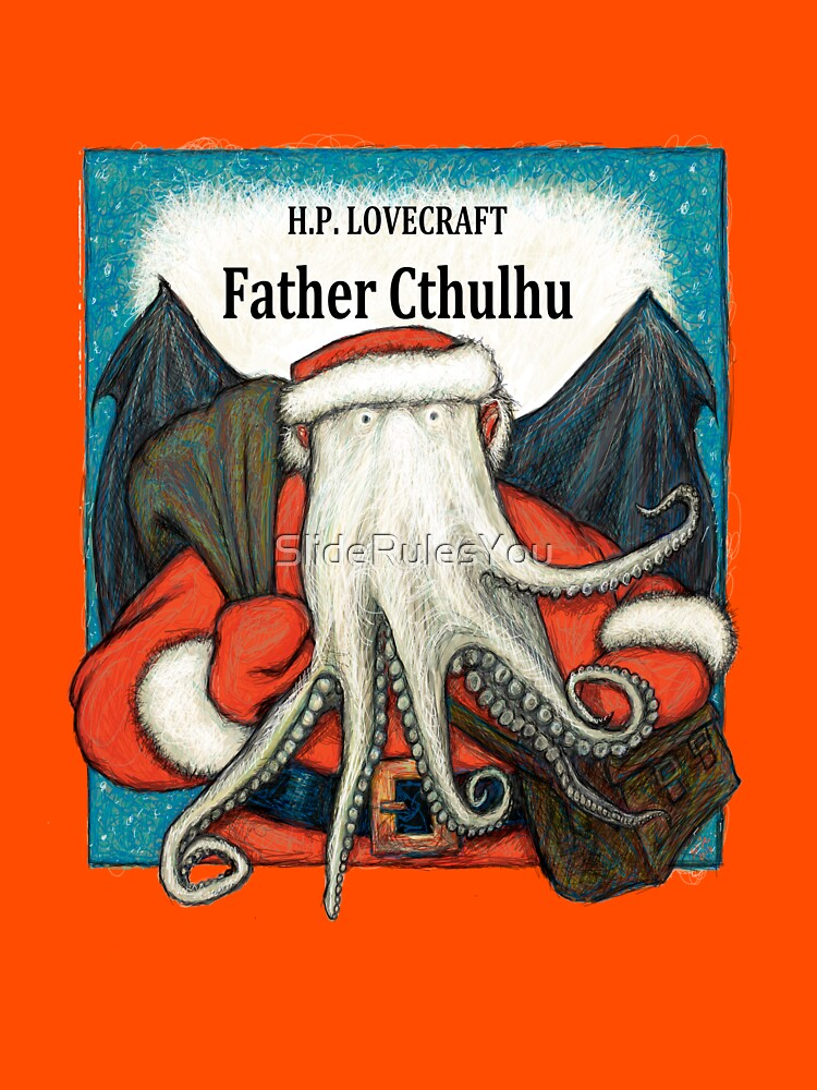 Father Cthulhu by SlideRulesYou