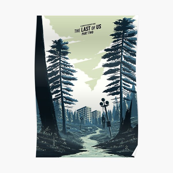 The Last of Us Forest Poster Poster