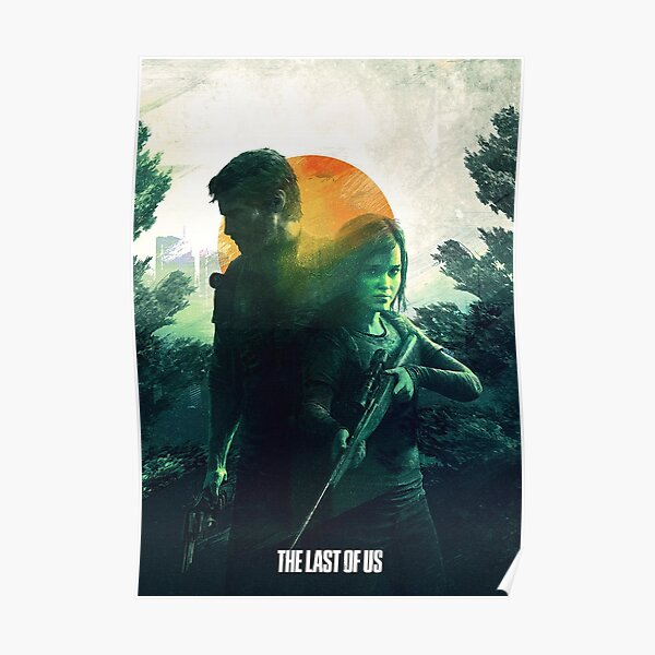 The Last of Us Poster Poster