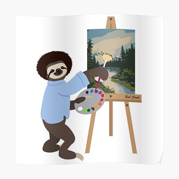 Bob Sloth Poster